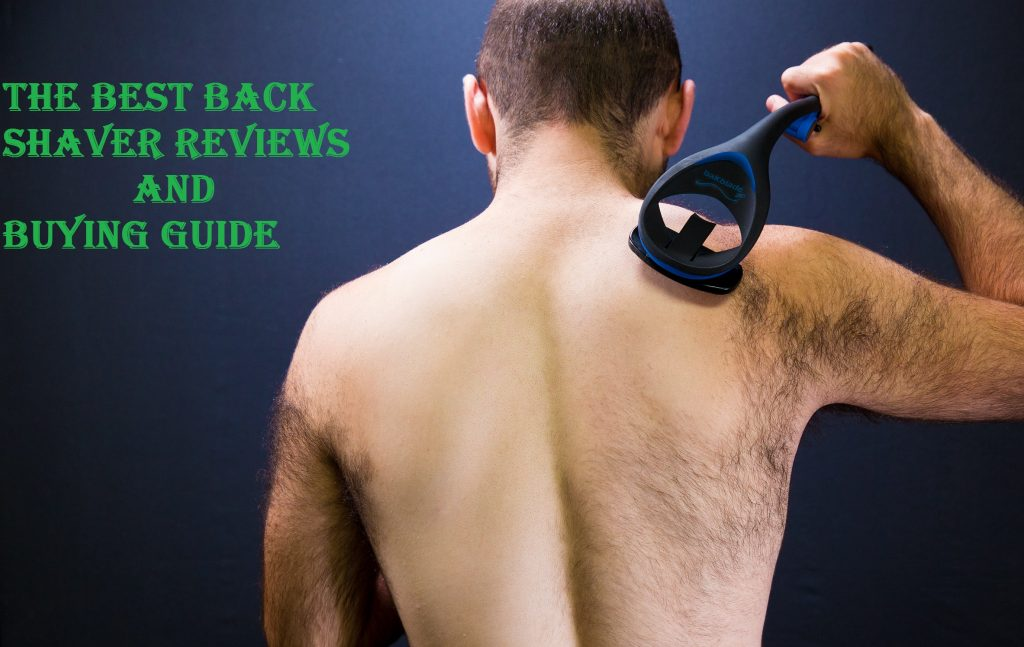 best mens back shaver