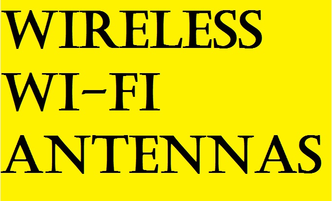 Wireless Wi-Fi Antennas