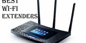 Best WiFi extender 2019 - Top 10 Wi-Fi Boosters for your Home and Office