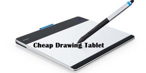 Best Cheap Drawing Tablet 2018 | Buyer's Guide and Reviews