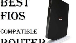 Best FiOS Compatible Router