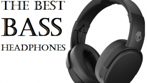 Buying Guide For The Best Bass Headphones