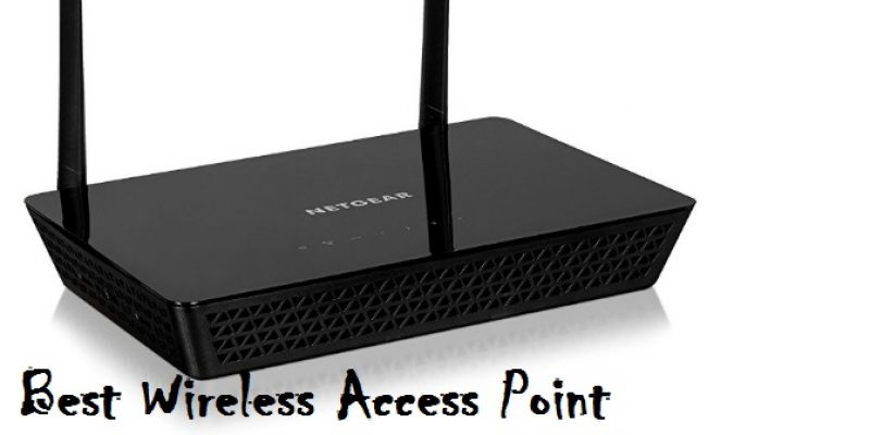 Top 10 Best Wireless Access Point 2018 – Comprehensive Buying Guide