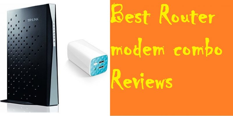 Top 10 Best Router Modem Combo 2018 – Ultimate Buyer's Guide